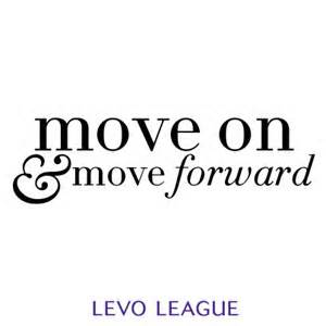 move on and move forward
